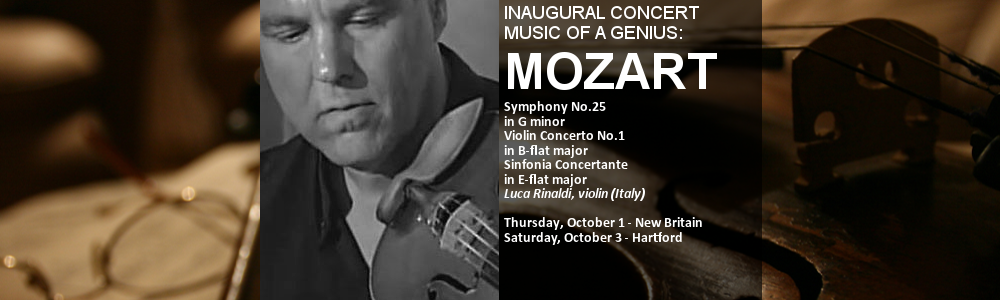October 1 & 3<br>INAUGURAL CONCERT: MUSIC OF A GENIUS