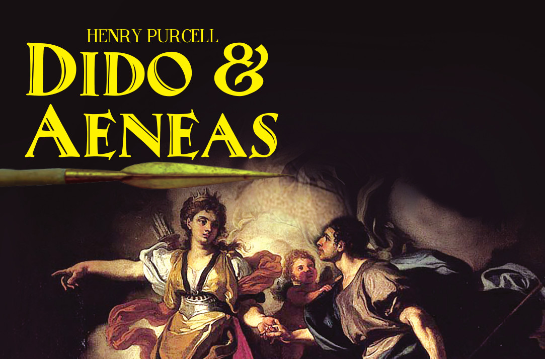 Aug. 24 & 26: DIDO & AENEAS by Purcell
