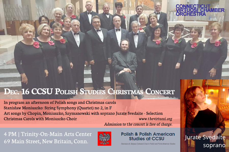 In Program: Evening of Polish Songs and Carols – Stanisław Moniuszko: String Symphony (Quartet) no 2, in F Selection of Polish art songs by Chopin, Moniuszko, Szymanowski with soprano Jurate Svedaite – Selection of Polish Christmas Carols with Moniuszko Choir Admission to the concert is free of charge.
